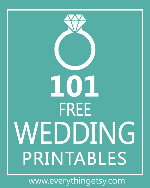 101 Wedding Printables free   EverythingEtsy.com